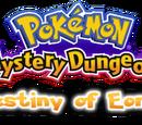 Pokemon Mystery Dungeon: Destiny of Eons
