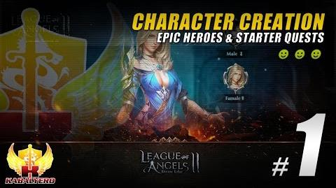 League Of Angels 2 Gameplay 1 ★ Character Creation, Epic Heroes & Starting Quests
