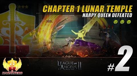 League Of Angels 2 Gameplay 2 ★ Chapter 1 Lunar Temple Complete