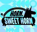 Horn Sweet Horn