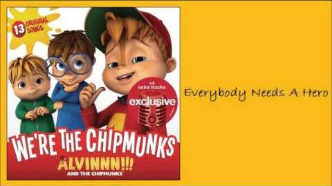 Everybody Needs A Hero (Exclusive Album) - The Chipmunks