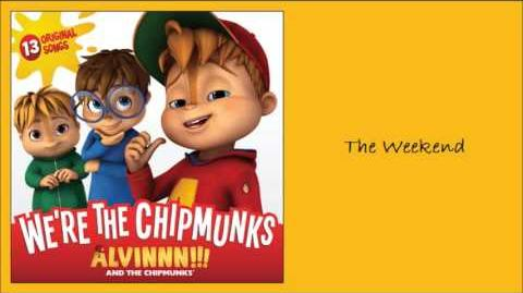 The Weekend (Album) - The Chipmunks