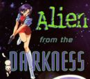 Alien from the Darkness
