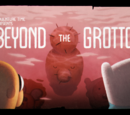 Beyond the Grotto (VO)