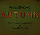 Frog Season: Autumn