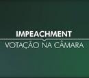 Lobito457/Impeachment - Votação na Câmara