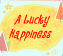 A Lucky Happiness