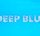 Deep Blue (Jaxen Ross is b-a-c-k!)
