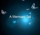 A Mermaid Tail (2015)