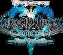 Kingdom Hearts Concert -First Breath-