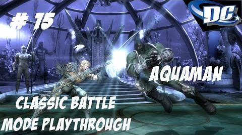 INJUSTICE GODS AMONG US PS3 THE KING OF ATLANTIS AQUAMAN - CLASSIC BATTLE