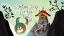 Chicken Soup for the Troll.png