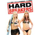 Hard Breakers (2010)