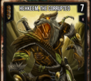 Hehkeem, The Corrupted