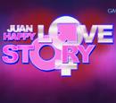 Juan Happy Love Story