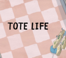 Tote Life
