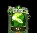 Deflective Tip