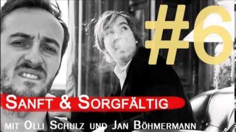 Sanft & Sorgfältig - Falscher Stolz mit Olli Schulz und Jan Böhmermann