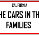 California: The Cars in the Families