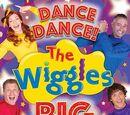 DANCE, DANCE! The Wiggles BIG SHOW!