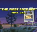 The First Face-Off