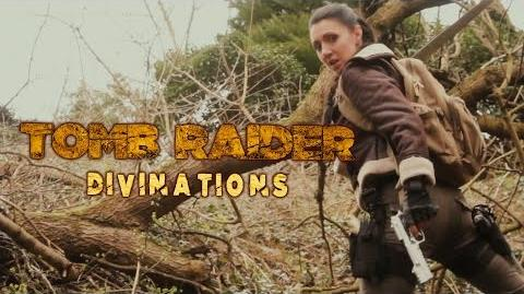Tomb Raider Divinations
