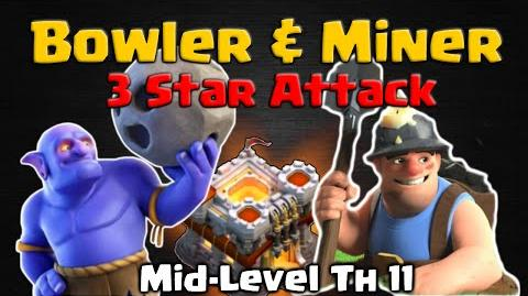Clash of Clans Bowler and Miner Attack Strategy - TH11 3 Star Mid-Level CoC War Base