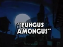 Fungus Amongus title card.png