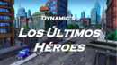 Dynamic's Los Últimos Héroes.png
