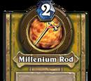 Millenium Rod