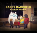 Daddy Daughter Card Wars (VO)