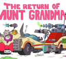 The Return of Aunt Grandma