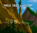 Magic Takes a Holiday