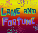 Lame and Fortune (gallery)