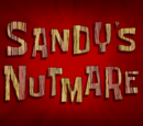 Sandy's Nutmare (gallery)