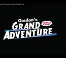 Gordon's Grand Adventure