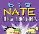 Big Nate: Thunka Thunka Thunka