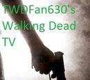 TWDFan630's Walking Dead TV