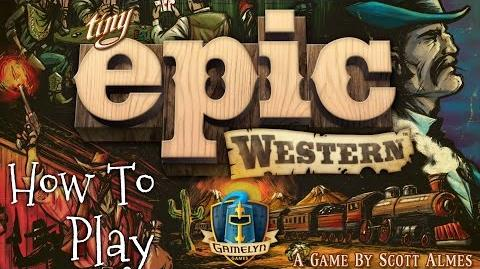 """A Dicey """"Walkthrough Review"""" of Tiny Epic Western!"""