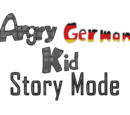Angry German Kid: Story Mode