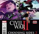 Civil War II: Choosing Sides Vol 1 3
