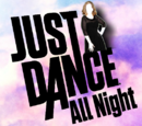 Just Dance All Night