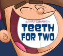 Teeth For Two (Fairly OddParents)