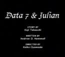 Data 7 and Julian/credits
