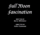 Full Moon Fascination/credits