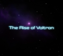 The Rise of Voltron