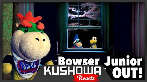 Kushowa Reacts to SML Movie: Bowser Junior Sneaks Out!