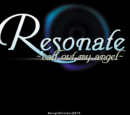 Resonate ~call out my angel~