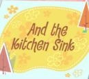 And the Kitchen Sink/Galería