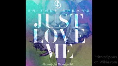 Britney Spears - Just Luv Me (Exclusive Snippet)